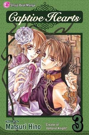 Captive Hearts, Vol. 3 de Matsuri Hino