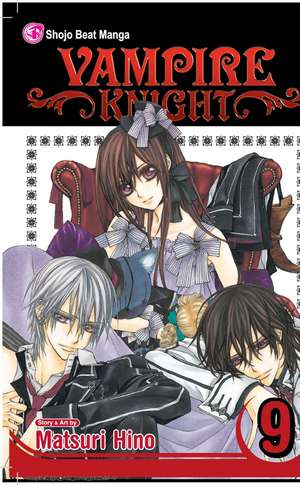 Vampire Knight, Vol. 9 de Matsuri Hino