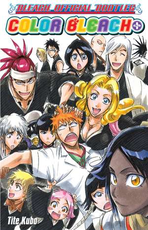 Color Bleach+: The Bleach Official Bootleg de Tite Kubo