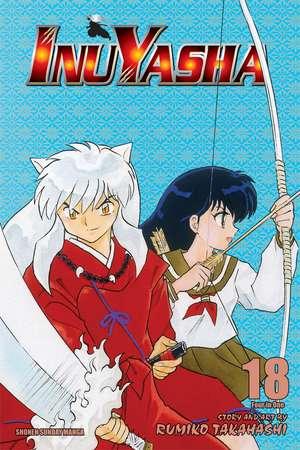 Inuyasha (VIZBIG Edition), Vol. 18: Curtain of Time de Rumiko Takahashi