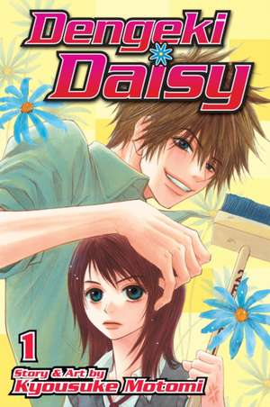 Dengeki Daisy, Vol. 1 de Kyousuke Motomi