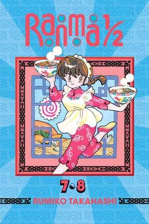 Ranma 1/2 (2-in-1 Edition), Vol. 4: Includes Volumes 7 & 8 de Rumiko Takahashi