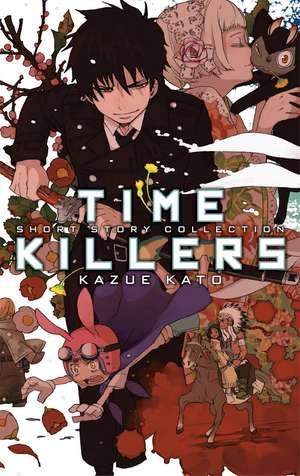 Time Killers: Kazue Kato Short Story Collection de Kazue Kato