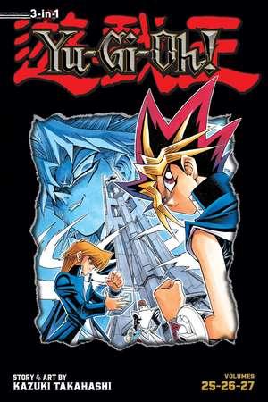 Yu-Gi-Oh! (3-in-1 Edition), Vol. 9: Includes Vols. 25, 26 & 27 de Kazuki Takahashi