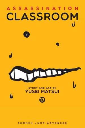 Assassination Classroom, Vol. 17 de Yusei Matsui