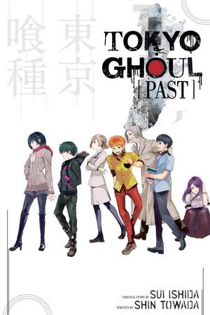 Tokyo Ghoul : Past