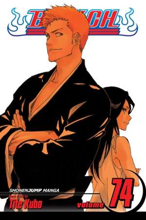 Bleach, Vol. 74 de Tite Kubo