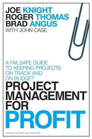 Project Management for Profit de Joe Knight
