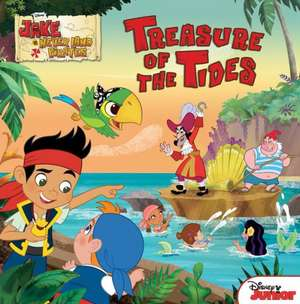 Jake and the Never Land Pirates Treasure of the Tides de Disney Book Group