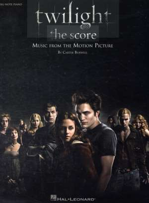 Twilight: The Score: Music from the Motion Picture de Carter Burwell