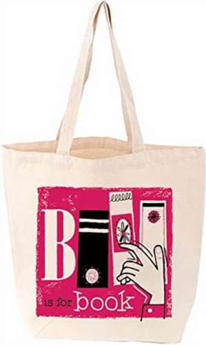 B Is for Book Tote imagine