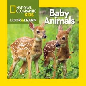 Baby Animals de National Geographic Kids