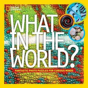 What in the World? de National Geographic Kids
