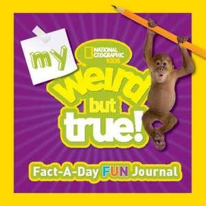 My Weird But True! Fact-A-Day Fun Journal
