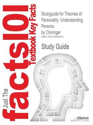 Studyguide for Theories of Personality de 4th Edition Cloninger