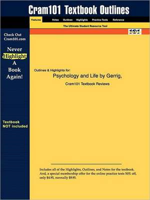 Studyguide for Psychology and Life by Zimbardo, Gerrig &, ISBN 9780205335114 de 16th Edition Gerrig and Zimbardo