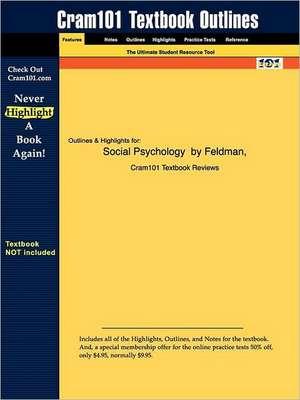 Studyguide for Social Psychology by Feldman, ISBN 9780130274793 de 3rd Edition Feldman