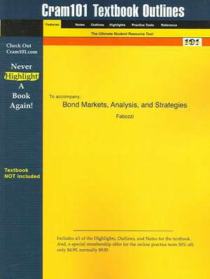 Studyguide for Bond Markets, Analysis, and Strategies by Fabozzi, ISBN 9780130497826 de  Fabozzi