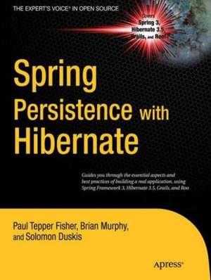 Spring Persistence with Hibernate de Paul Fisher