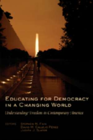 Educating for Democracy in a Changing World de Stephen M. Fain