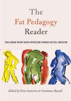 The Fat Pedagogy Reader de Erin Cameron