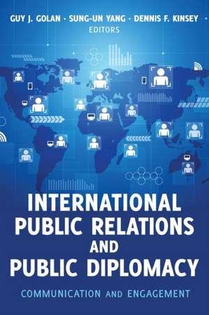 International Public Relations and Public Diplomacy de Guy J. Golan