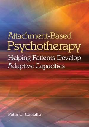 Attachment-Based Psychotherapy