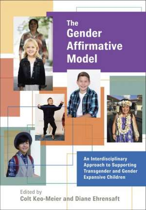 The Gender Affirmative Model de Keo-Meier, Colt
