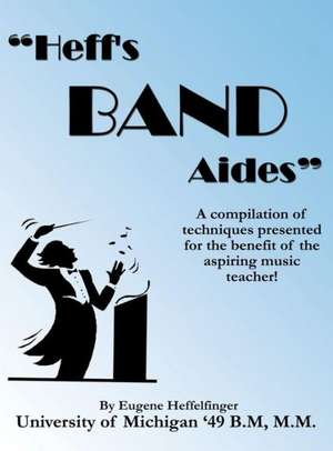 Heff's Band Aides de Eugene Heffelfinger
