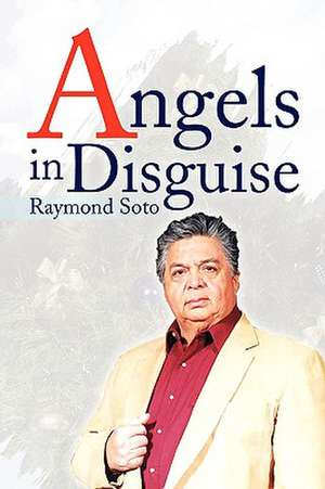 Angels in Disguise de Raymond Soto