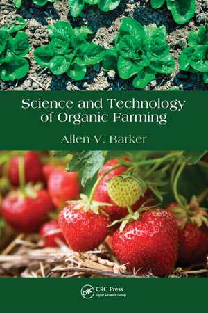 Science and Technology of Organic Farming imagine