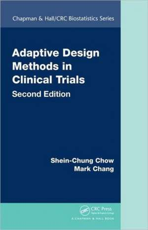 Adaptive Design Methods in Clinical Trials, Second Edition