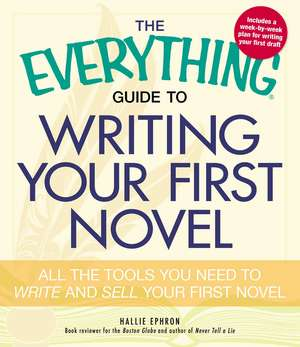 The Everything Guide to Writing Your First Novel imagine