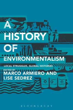 A History of Environmentalism imagine