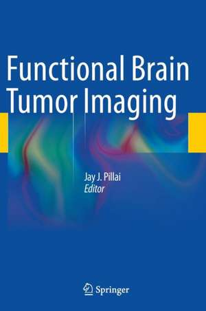 Functional Brain Tumor Imaging