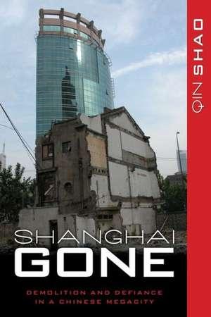 Shanghai Gone de Qin Shao