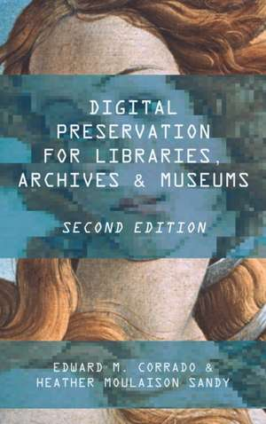 Digital Preservation for Libraries, Archives, & Museums imagine