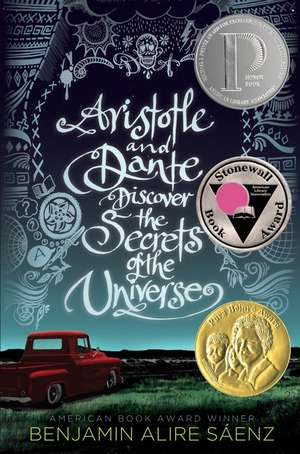 Aristotle and Dante Discover the Secrets of the Universe de Benjamin Alire Saenz