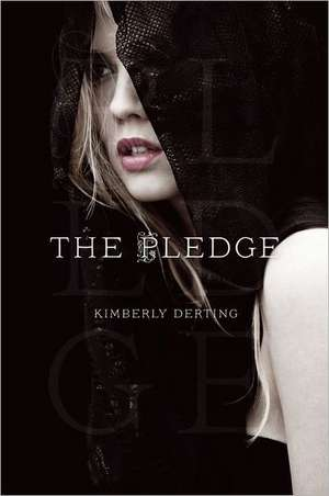 The Pledge de Kimberly Derting