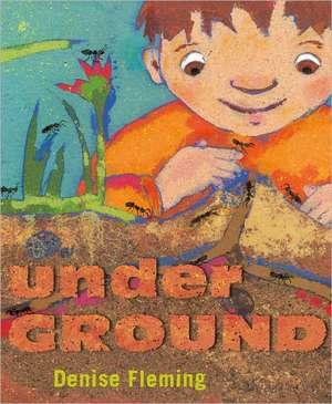 Underground de Denise Fleming