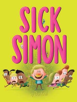 Sick Simon de Dan Krall