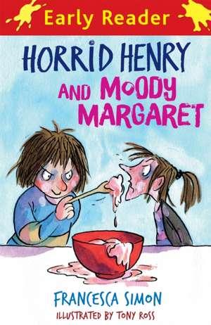 Horrid Henry and Moody Margaret