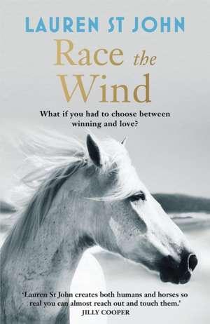 The One Dollar Horse: Race the Wind de Lauren St. John