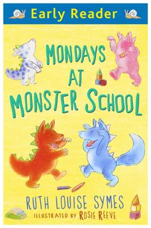 Mondays at Monster School de Ruth Louise Symes