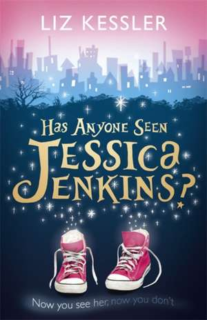 Has Anyone Seen Jessica Jenkins? de Liz Kessler