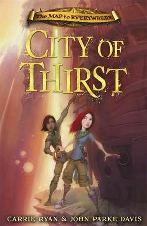 CIty of Thirst de Carrie Ryan