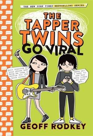 Tapper Twins Go Viral de Geoff Rodkey