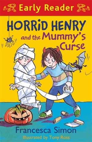 Horrid Henry and the Mummy's Curse de Francesca Simon