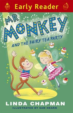 Early Reader: Mr Monkey and the Fairy Tea Party de Linda Chapman