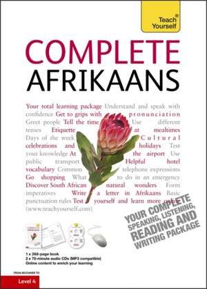 Complete Afrikaans Beginner to Intermediate Book and Audio Course de Lydia McDermott